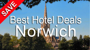 Cheap Hotels in Norwich City Centre, Norwich Hotel Deals